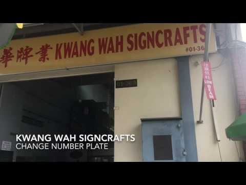 KWANG Wah SIGNCRAFTS Sin Ming Industrial Estate Change Number Plate