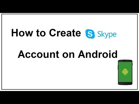 How to create a Skype account on Android