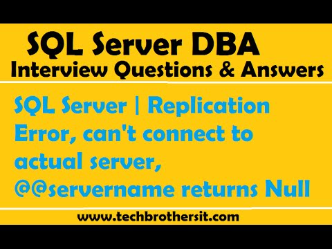 SQL Server | Replication Error, can't connect to actual server, @@servername returns Null