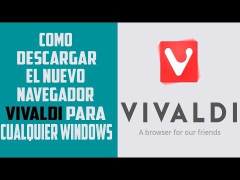 Como descargar el navegador Vivaldi para cualquier windows