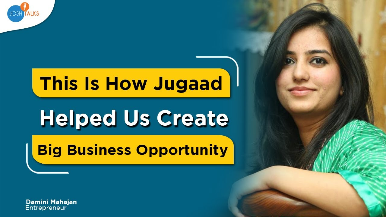 This Is All You Need To Start A Business | Damini Mahajan | Josh Talks