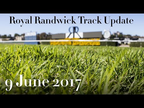 ATC TV: Royal Randwick Track Update - 9 June 2017