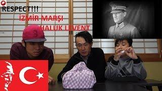 JAPAN REACTION HALUK LEVENT-İZMİR MARŞI / / TURKISH MARCH REACTION/ /