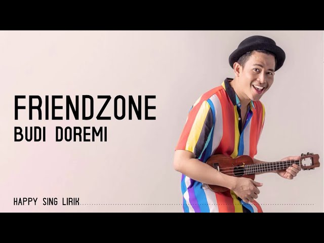 Download Budi Doremi - Friendzone (Lirik) MP3 Gratis