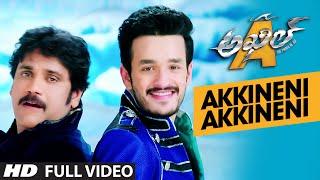 Akkineni Akkineni Full Video Song || Akhil-The Power Of Jua || AkhilAkkineni,Sayesha, Nagarjuna