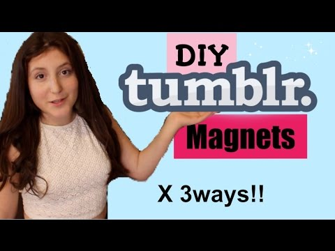 DIY Tumblr Inspired Magnets!