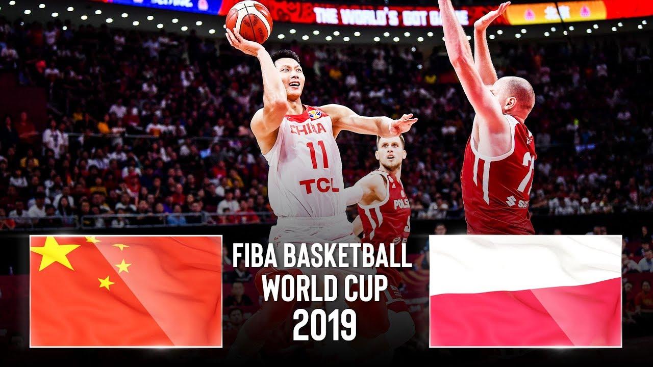 China 🇨🇳 v Poland 🇵🇱 - Classic Full Games   FIBA Basketball World Cup 2019