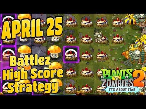 Plants Vs Zombies 2 Battlez Silver League April 25 High Score Strategy