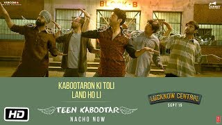 Teen Kabootar Video Song | Lucknow Central | Farhan, Gippy | Arjunna Harjaie ft Raftaar Divya Mohit