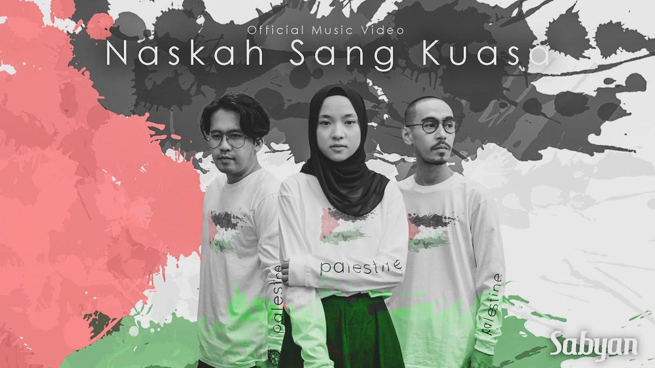 Download SABYAN - NASKAH SANG KUASA (OFFICIAL MUSIC VIDEO) MP3 Gratis