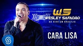 Wesley Safadão - Cara lisa [DVD Ao vivo em Brasília]