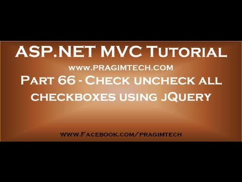 Part 66   Check uncheck all checkboxes with another single checkbox using jquery