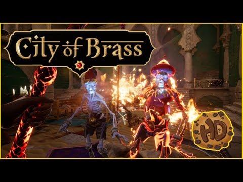 WHIPPING EXPLODING SKELETONS!   City of Brass Gameplay   Full Release   PC