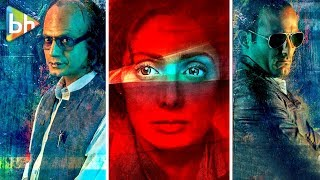 MOM | Sridevi, Nawazuddin Siddiqui, Akshaye Khanna | - Releasing On - 7th July