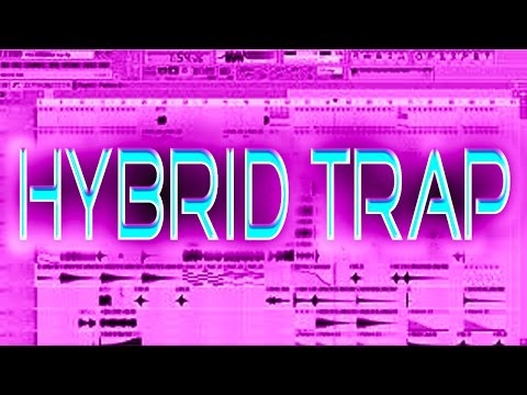 How to Make a Hybrid Trap Beat - Combining Dubstep and Trap - Fl Studio Tutorial