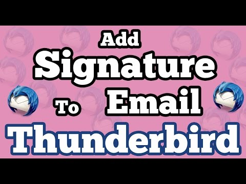 Add Signature to Email in Mozilla Thunderbird