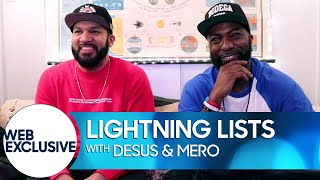 Lightning Lists: Desus & Mero