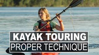 Kayak Touring Instructional Series | Proper Kayaking Technique