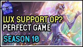 Season 10 PERFECT Lux Support game! - League of Legends
