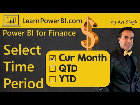 Power BI Financial Dashboard: Select Current Month/QTD/YTD Display 📈📊