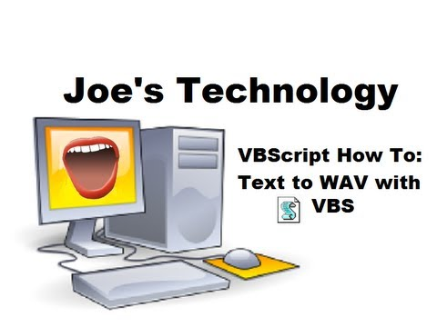 VBScript How To: Text to WAV, how to make your own audio books!
