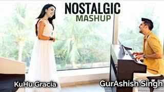 Nostalgic Mashup | O Saathi | Sun Mere Humsafar | Atif Aslam | KuHu Gracia | Ft. GurAshishSing