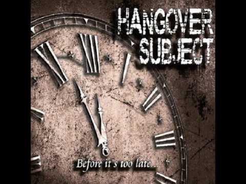 Hangover Subject -  Bad Day