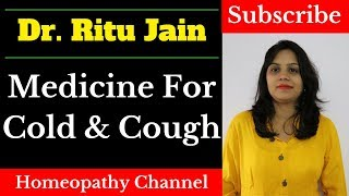 Homeopathic Medicine for Cold and Cough - सर्दी-जुकाम का  उपचार
