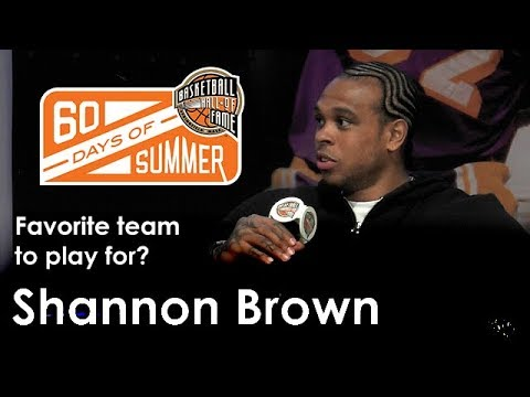 Who was Shannon Brown's favorite team to play for?