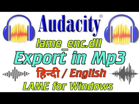 Export Mp3 File In Audacity Using Lame ( lame_enc.dll )