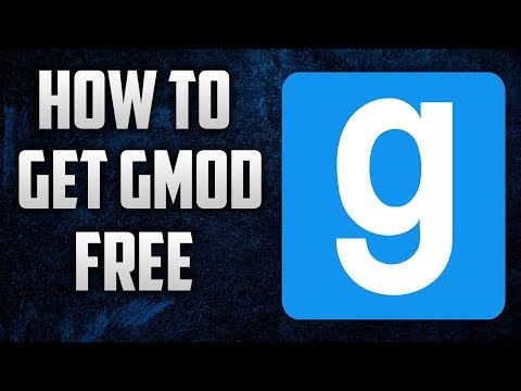 How to download Garry's mod for free!! for Mac and Windows 7/8/10