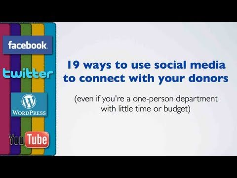 19 ways non-profits can use social media to connect with donors