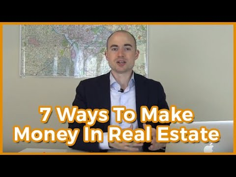 How To Make Money In Real Estate | 7 Proven Ways To Make Money In Real Estate