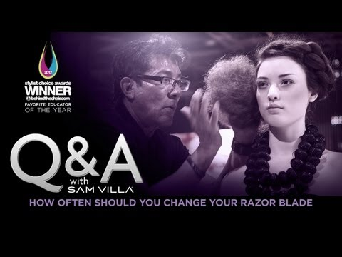 Q&A with Sam Villa - How often should you change your razor blade
