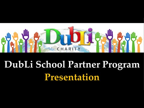 DubLi School Fundraising Program | DubLi Presentation