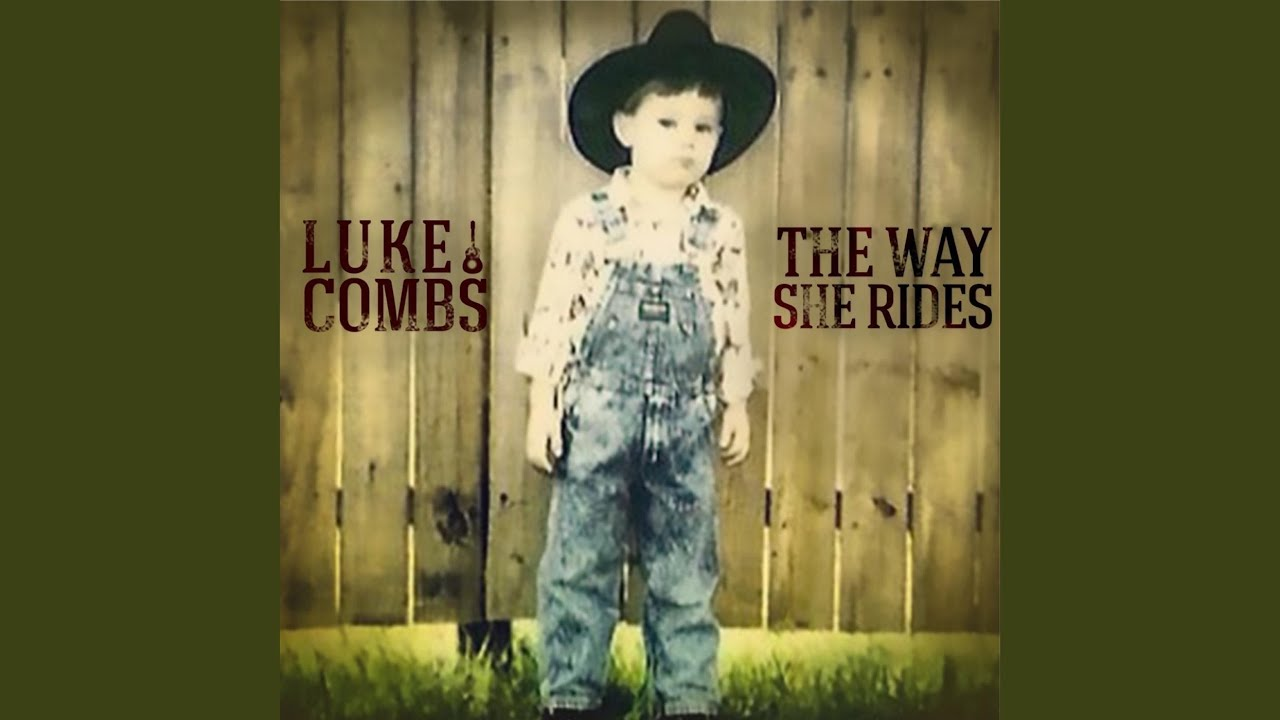 Luke Combs - The Way She Rides