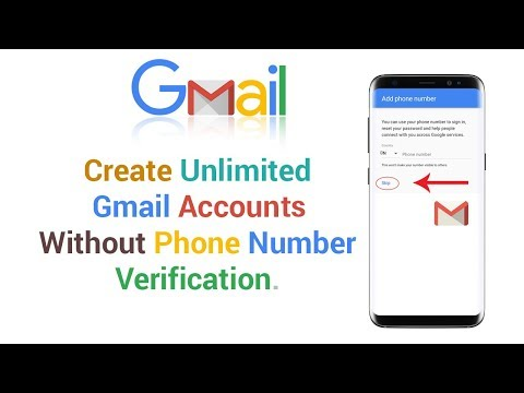 How to create unlimited gmail accounts without phone number verification 2018 update tricks
