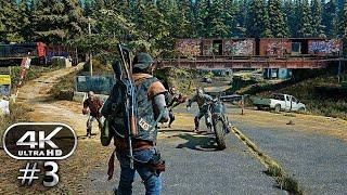 Days Gone Gameplay Walkthrough Part 3 - Days Gone 4K Ultra HD 60FPS PC