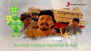 M. Nasir – Satu Hari Di Hari Raya (Official Lyric Video)