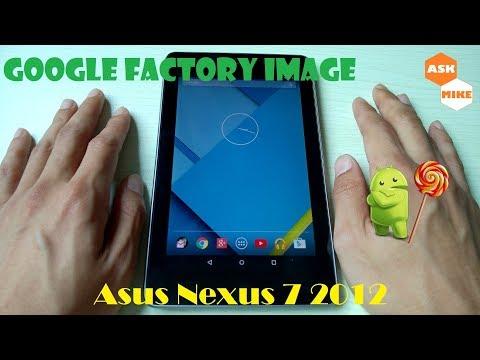 Asus Google Nexus 7 2012 Grouper - Flash Google Factory Image Android 5.1.1