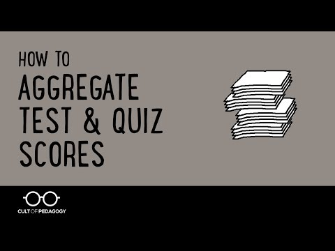 How to Aggregate Test and Quiz Scores