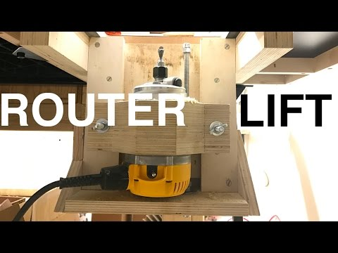 A Quick Solid Router Lift
