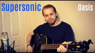 Supersonic - Oasis (ollie Bryan Acoustic Cover)