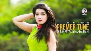 Premer Tune | Bangla Movie Song | Shipan Mitra | Mahi | Kona | Rupam | 2018