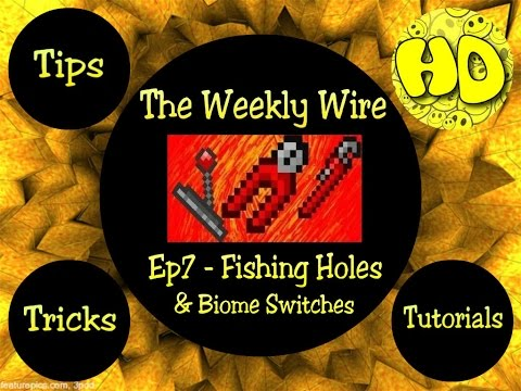 Terraria The Weekly Wire Ep7 - Fishing Holes & Biome Switches!