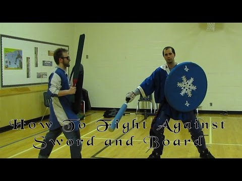 How To Fight Against Sword and Board