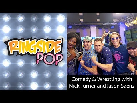 Comedy & Wrestling with Nick Turner and Jason Saenz | Ringside Pop with Dale Rutledge Ep 5