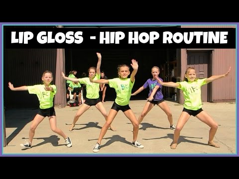 HIP HOP DANCE ROUTINE - LIP GLOSS