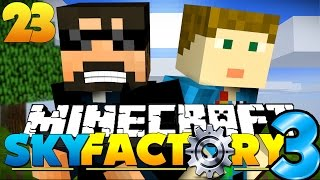 Minecraft: SkyFactory 3 - 1000 by 1000 by 1000 by 1000?! [23]