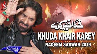 Nadeem Sarwar | Khuda Khair Karey | 1441 / 2019  - 40th Album
